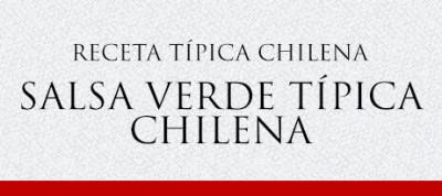 Gato Receta Típica Chilena Salsa Verde Típica Chilena