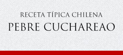 Gato Receta Típica Chilena Pebre Cuchareao'