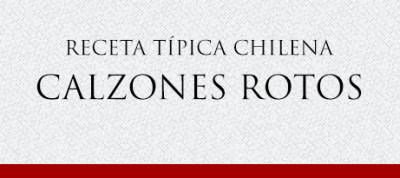 Gato Receta Típica Chilena Calzones Rotos