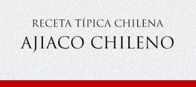 Gato Receta Típica Chilena Ajiaco Chileno