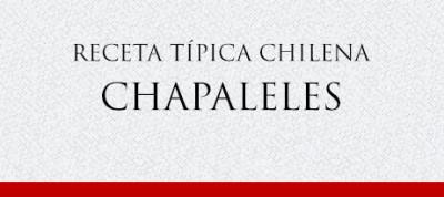 Gato Receta Típica Chilena Chapaleles