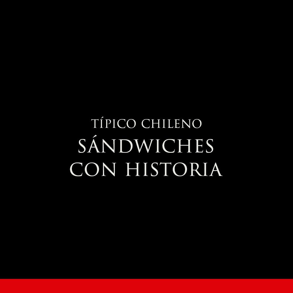 SÁNDWICHES CON HISTORIA