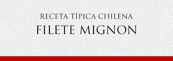 Gato Receta Típica Chilena Filete Mignon
