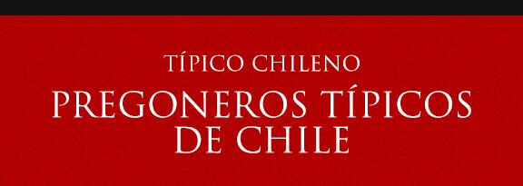 Gato Típico Chileno Pregoneros típicos de Chile
