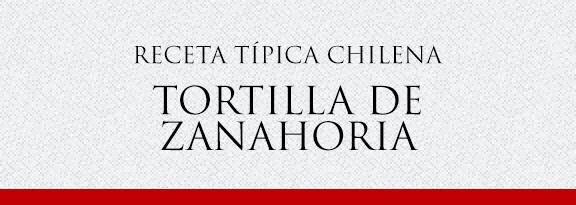 Gato Receta Típica Chilena Tortilla de zanahoria