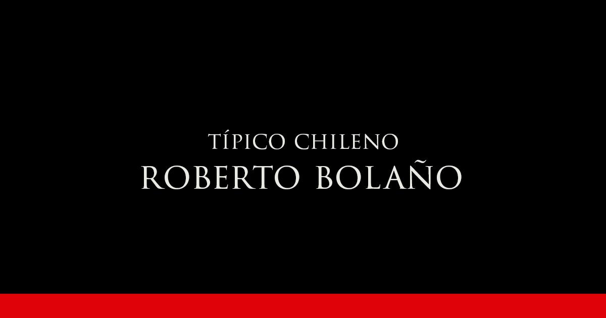 Roberto Bolaño | Vino Gato