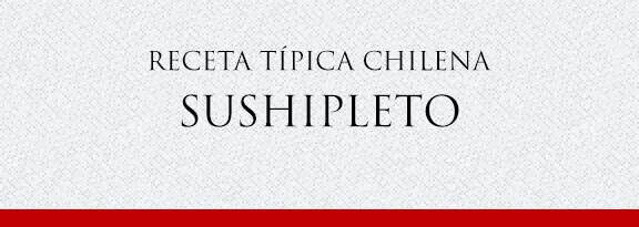 Gato Receta Típica Chilena Sushipleto