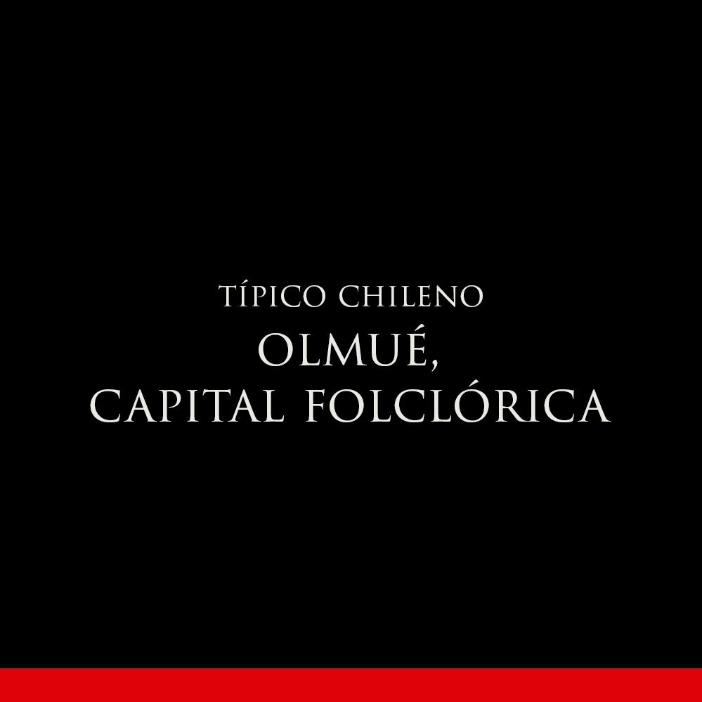 Olmué, capital folclórica