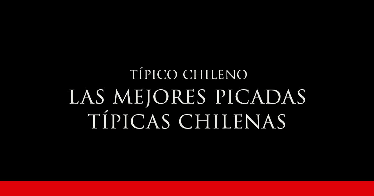 Las Mejores Picadas Típicas Chilenas | Vino Gato