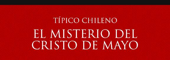 Gato Típico Chileno El Misterio del Cristo de Mayo