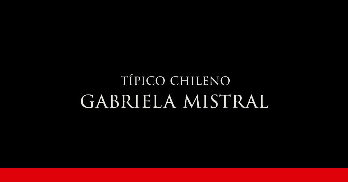 Gabriela Mistral | Vino Gato