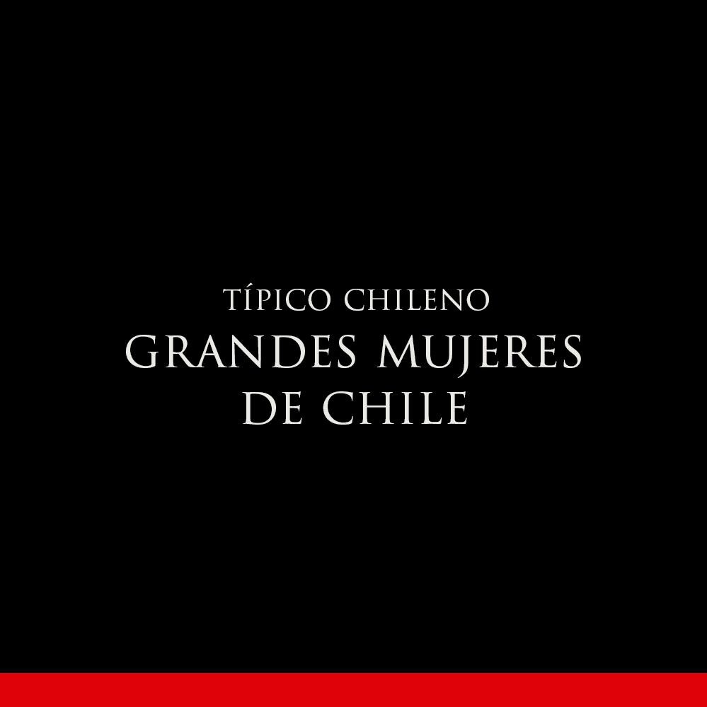 GRANDES MUJERES DE CHILE