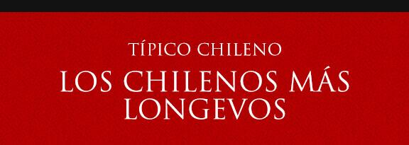 Gato Típico Chileno LOS CHILENOS MÁS LONGEVOS