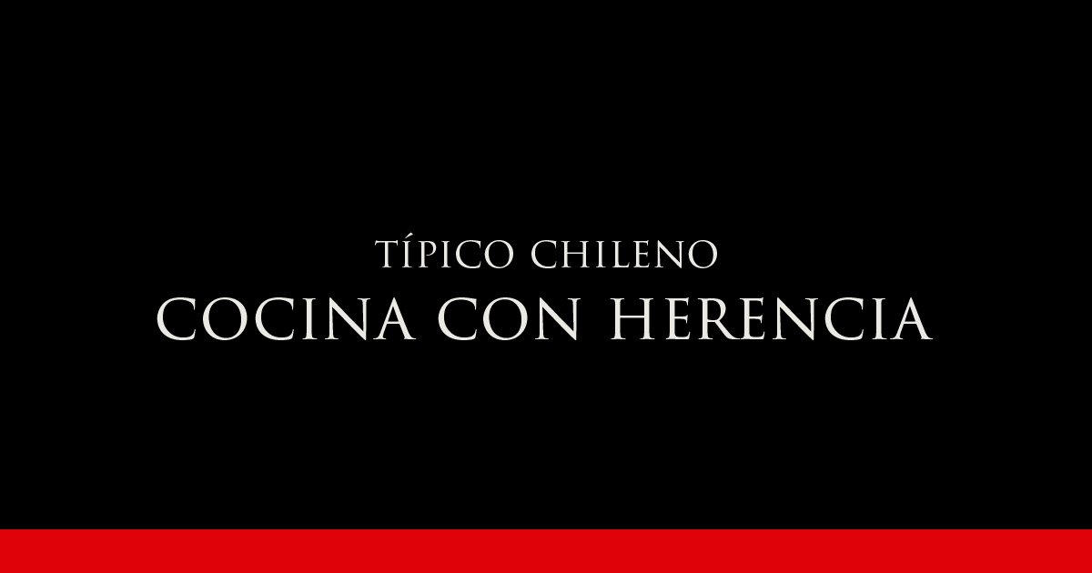 Gato Típico Chileno COCINA CON HERENCIA